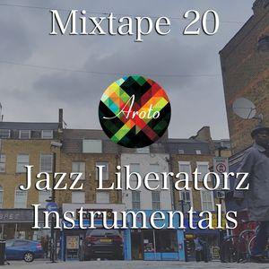 Jazz Liberatorz Instrumentals - Mixtape 20