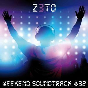 Weekend Soundtrack #32