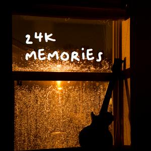 24K memories 10