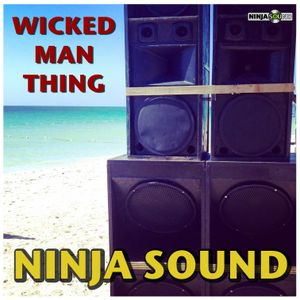 *Wicked man Thing* Dancehall Mix 2016