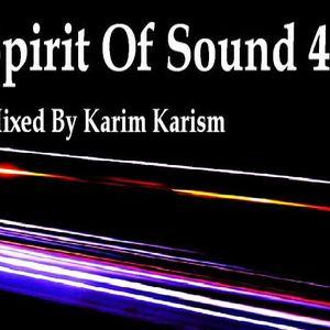 Karim Karism - Spirit Of Sound ( Episode 40 )
