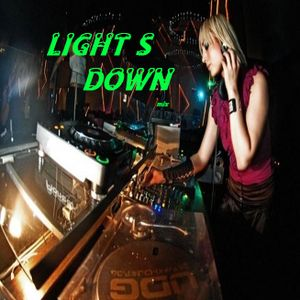 lights down mix