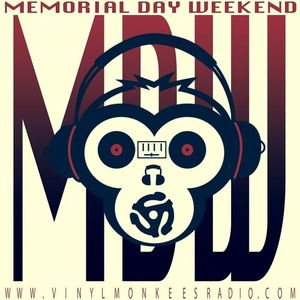 Vmr Memorial Day 15 feat. All Vinyl Monkees- Hects, Ray Wizard, Ralph Mendoza, and LaRok.