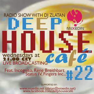 Deep House Café #22