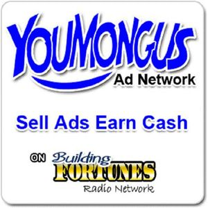 Building Fortunes Radio with  Peter Mingils on Youmongus Ad Network