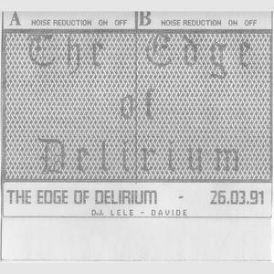 The edge of delirium - Davide - Lele - 26 Marzo 1991 - TAPE REMASTERED