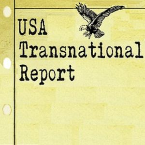 USA Transnational Report - 4-30-2016 -  Feat. Trump, ISIS, and the DOJ