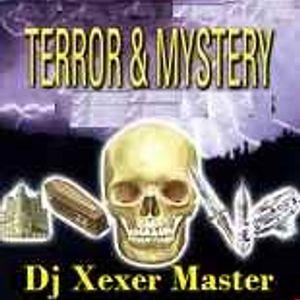 Xexer-Terror & Mystery at the Disco (Original Remix)