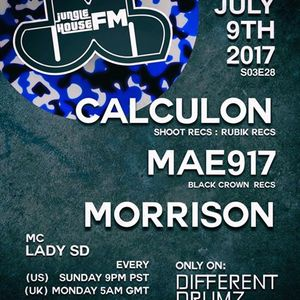 Jungle House FM 7/9/17 // Calculon // MAE 917 // Morrison