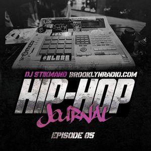 Hip Hop Journal Episode 5 w/ DJ Stikmand