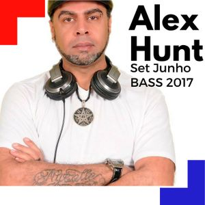 SET ALEX HUNT JULHO 2017 BASS 02