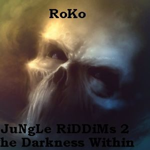 RoKo......JuNgLe RiDDiMs 2....The Darkness Within .....