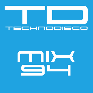 Technodisco Mix 94 - April 2017