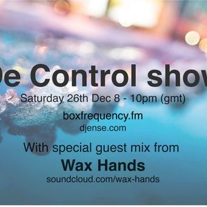 De control show guest mix dec 2015 - Wax Hands office party