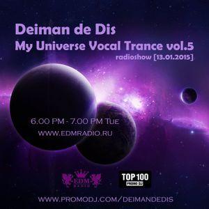 Deiman de Dis - My Universe Vocal Trance vol.5 (EDM Radio) [13.01.2015]