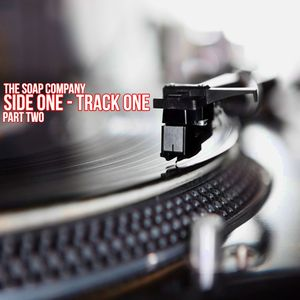Side One Track One (Part Two)