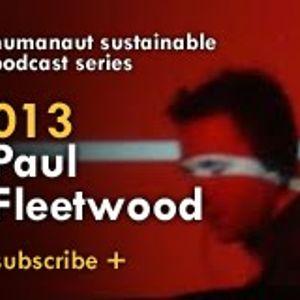 Humanaut Sustainable Podcast Series 013: Paul Fleetwood