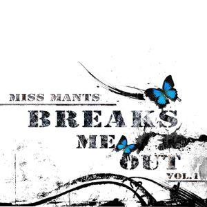 Miss Mants - Breaks Me Out Vol 1, December 2012