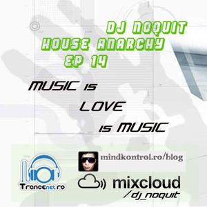 DJ NOQUIT - HOUSE ANARCHY EP 14