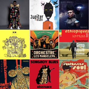 S3E15: Orchestra Baobab, Oumou Sangare, Tony Allen, Songhoy Blues, BKO, Diron Animal, Gato Preto