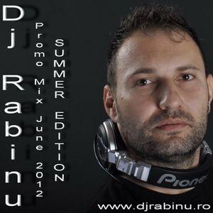 Dj Rabinu Promo Mix June 2012 (Summer Edition) - www.djrabinu.ro