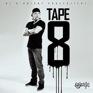 DJ B-Knight - Tape 8