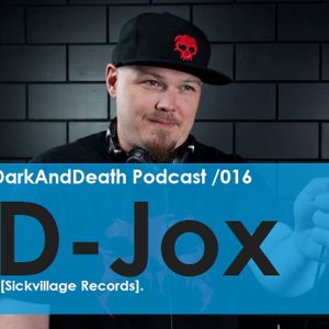 Dark And Death present D-Jox