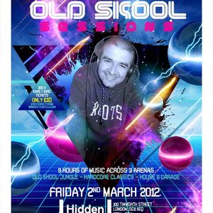TOP BUZZ OLD SKOOL SESSIONS FRIDAY 2ND MARCH 2012 @ HIDDEN NIGHTCLUB