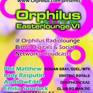 Orphilus Easterlounge VI - mixed by Phil Matthew - 15.04.2017
