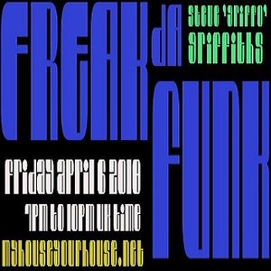 STEVE GRIFFO GRIFFITHS - 'FREAK DA FUNK' - APRIL 9th 2018