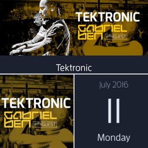 Gabriel Ben Presents Tektronic 087 (July 2016) with guest The YellowHeads