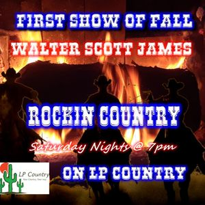 ROCKIN COUNTRY - SEPTEMBER 28, 2019 - FIRST SHOW OF FALL