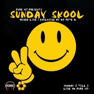 Pete D - Sunday Skool New Years Day Special Live On Pure 107 01.01.2017