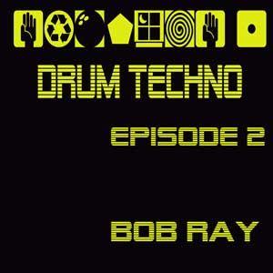 Drum Techno Episode 2
