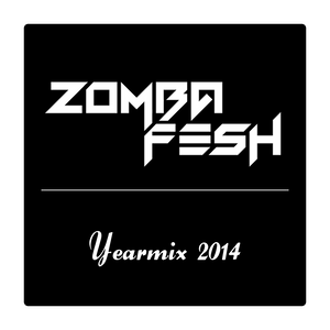 Zomba Fesh 2014 Yearmix  [Free Download]