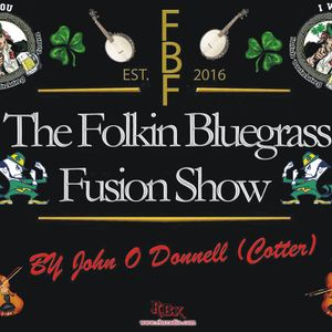 The Folking Bluegrass Fusion Show RBX Radio Saturday 16 th July 2016.