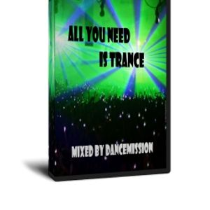DanceMission - All You Need is Trance #7