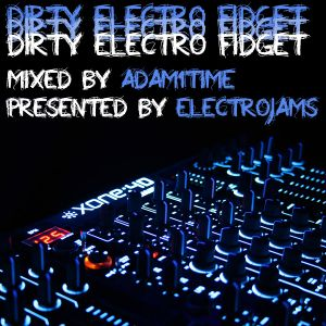 Dirty Electro Mix