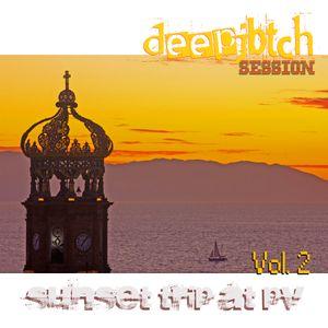 deepjbtch Session Vol. 2- Sunset Trip At PV (June 2013)