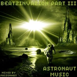 Beatzinvazion Part III - Astronaut Music