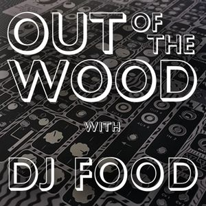 Dj Food - Out of the Wood, Show 179