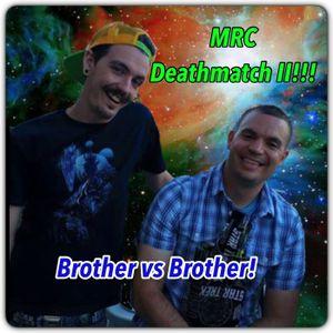 MRC Deathmatch Round 2