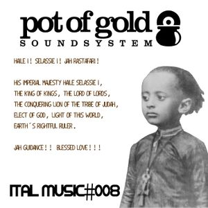 "POT OF GOLD SOUNDSYSTEM ""ITAL MUSIC#008"""