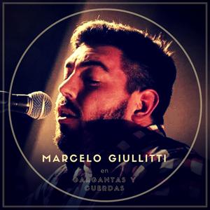 Marcelo Giullitti en Gargantas y Cuerdas, Radio WU - 08-07-2017
