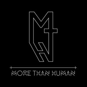 More Than Human Promo Set