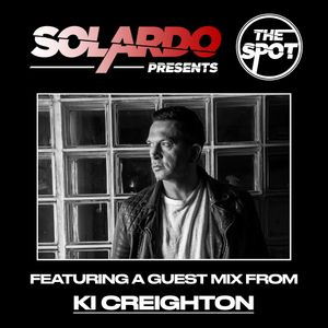 Solardo Presents The Spot 167