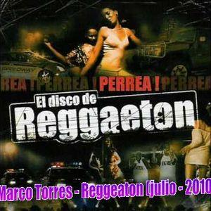 Marco Torres - Reggeaton (Julio-2010)