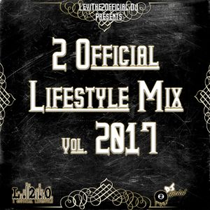 2 Official Lifestyle Mix Vol. 2017