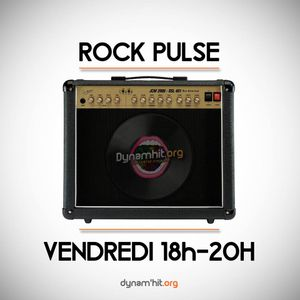 "Rock Pulse - 14/10/16 - ""Du grand Rock et du grand Métal"""