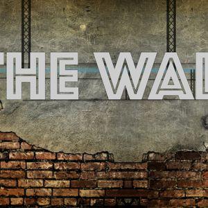 The Wall :: Week 6